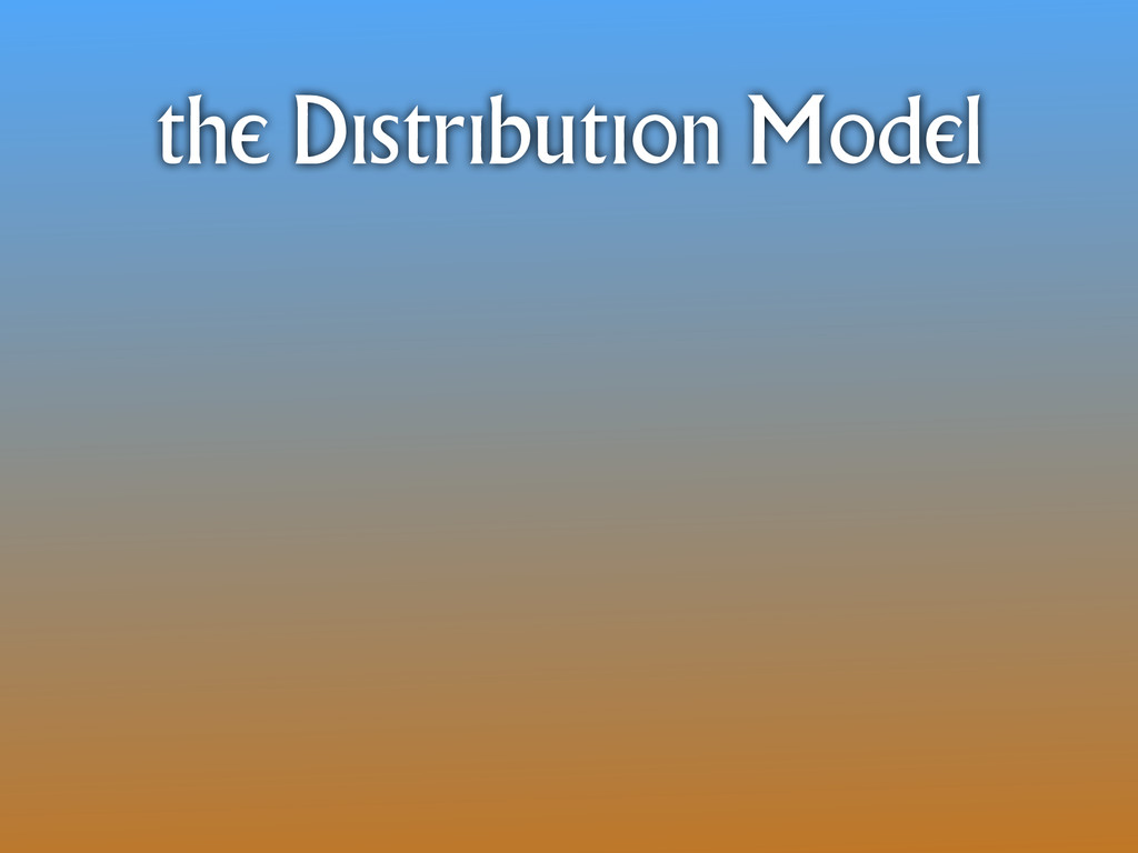 the Distribution Model