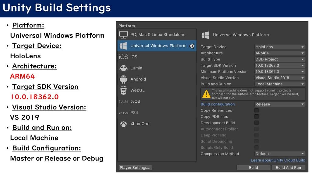Unity Build Settings • Platform: Universal Wind...