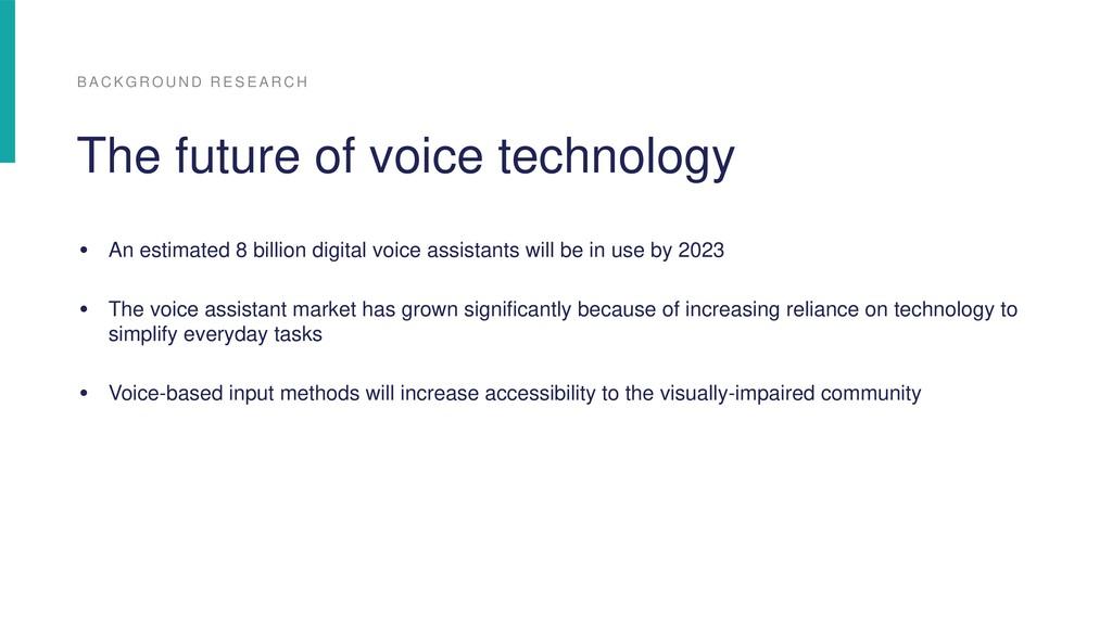 • An estimated 8 billion digital voice assistan...