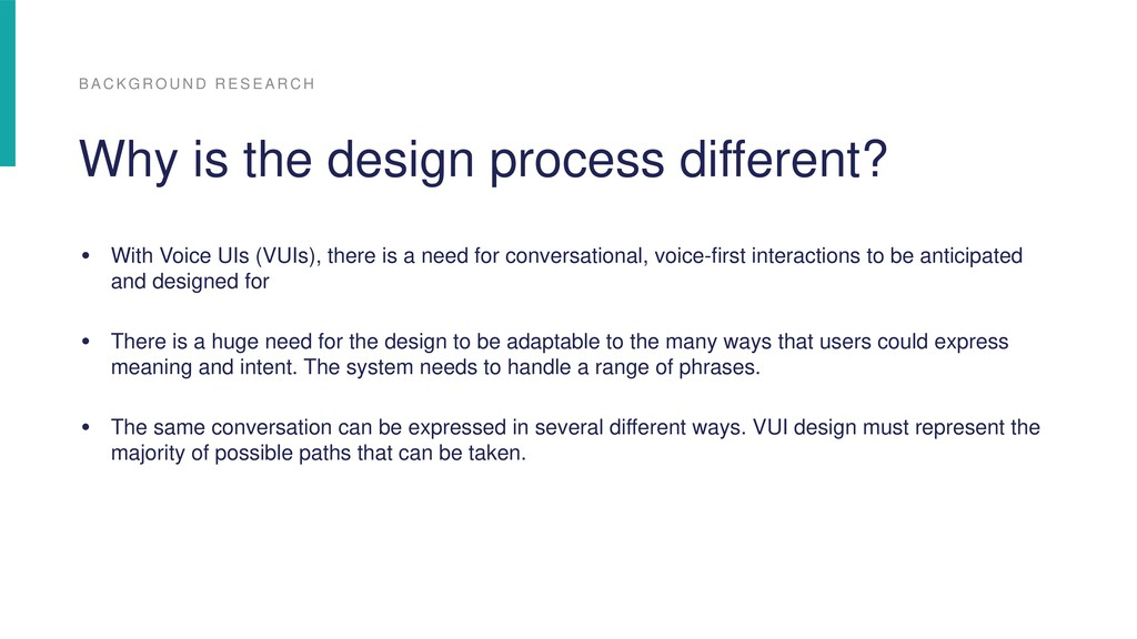 • With Voice UIs (VUIs), there is a need for co...