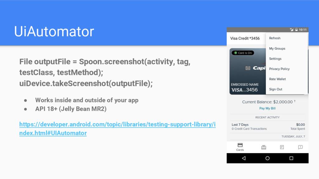 UiAutomator File outputFile = Spoon.screenshot(...