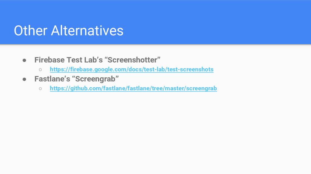 "Other Alternatives ● Firebase Test Lab's ""Scree..."