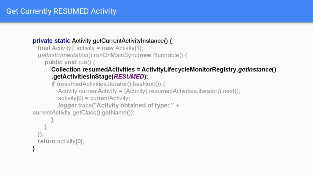 Get Currently RESUMED Activity private static A...