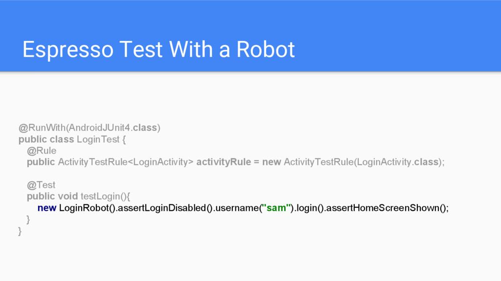 Espresso Test With a Robot @RunWith(AndroidJUni...