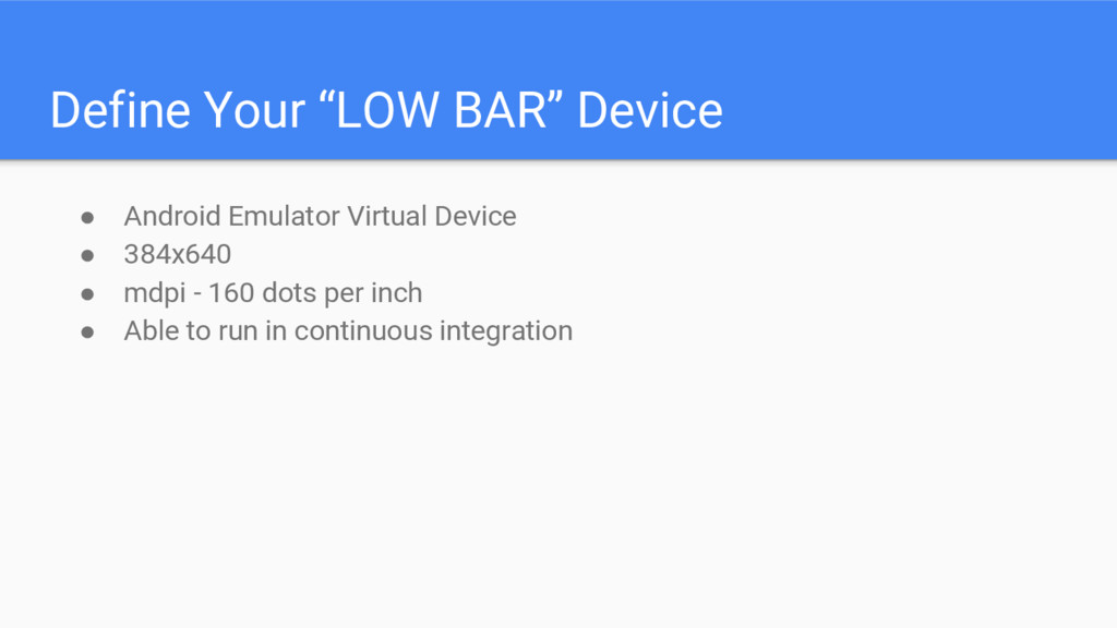 """Define Your """"LOW BAR"""" Device ● Android Emulator..."""