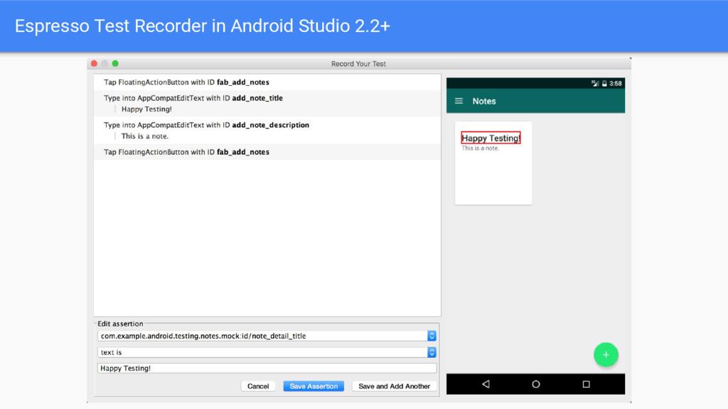 Espresso Test Recorder in Android Studio 2.2+