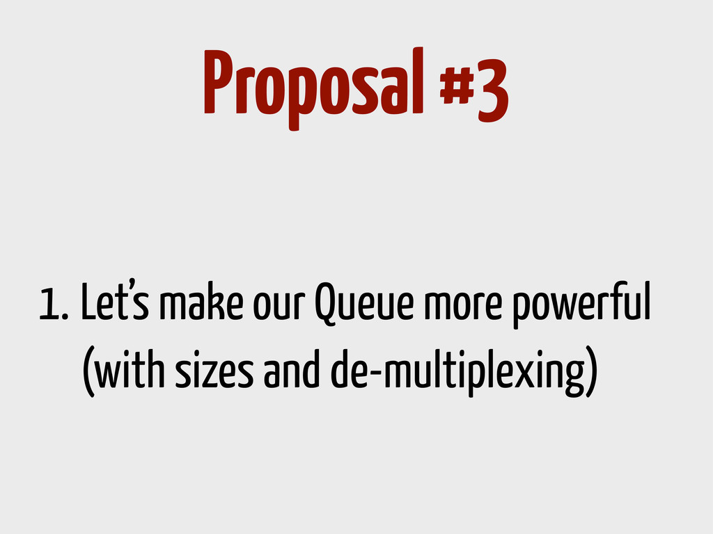 1. Let's make our Queue more powerful (with siz...