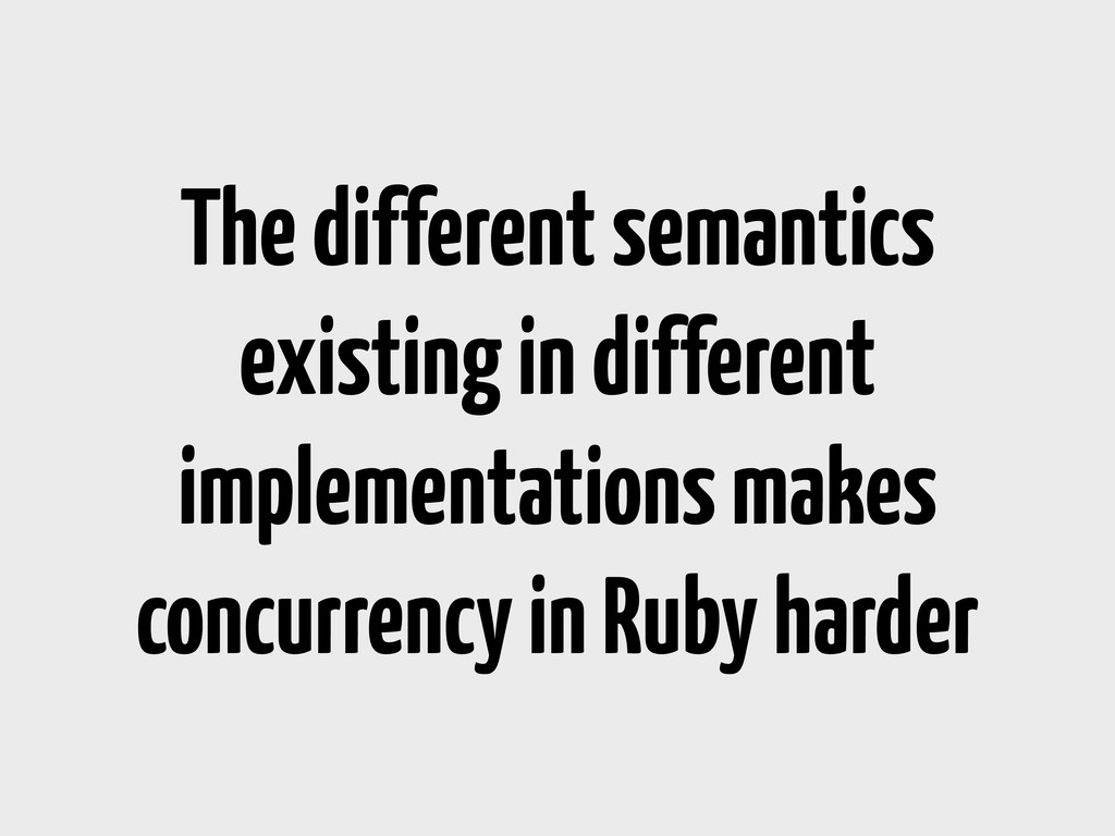 The different semantics existing in different i...
