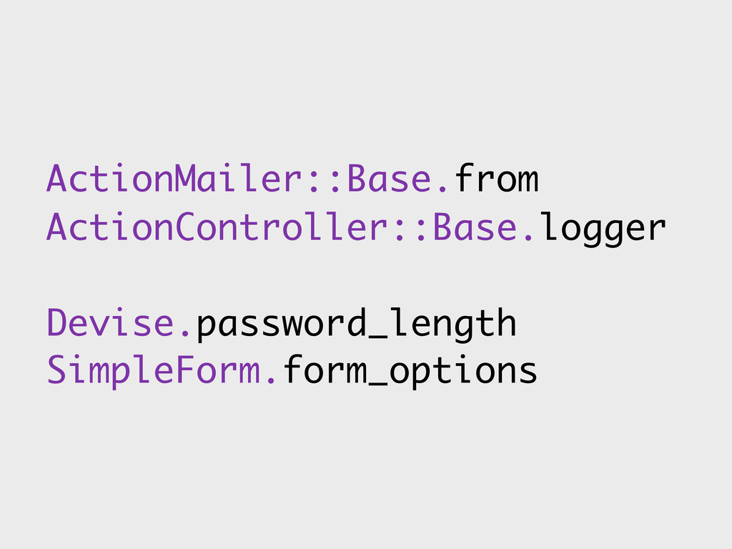 ActionMailer::Base.from ActionController::Base....