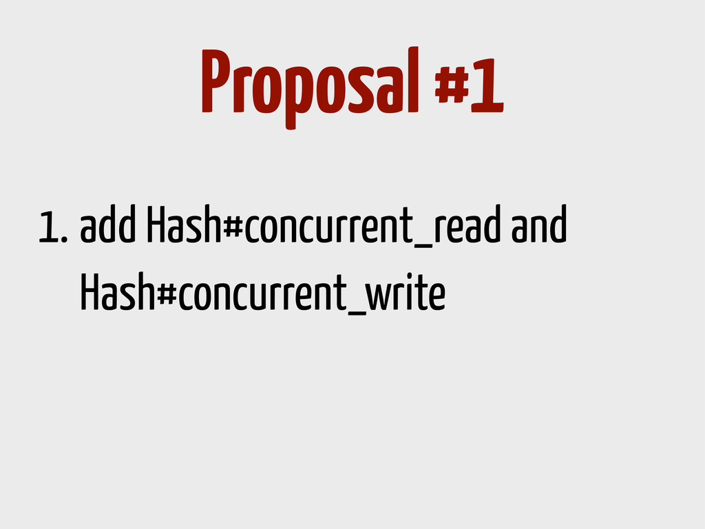 1. add Hash#concurrent_read and Hash#concurrent...
