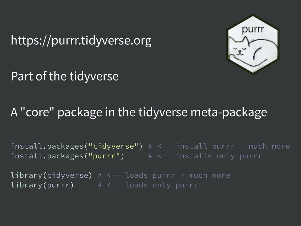 https://purrr.tidyverse.org Part of the tidyver...