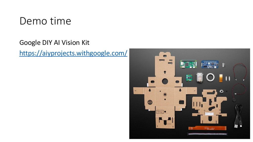 Demo time Google DIY AI Vision Kit https://aiyp...