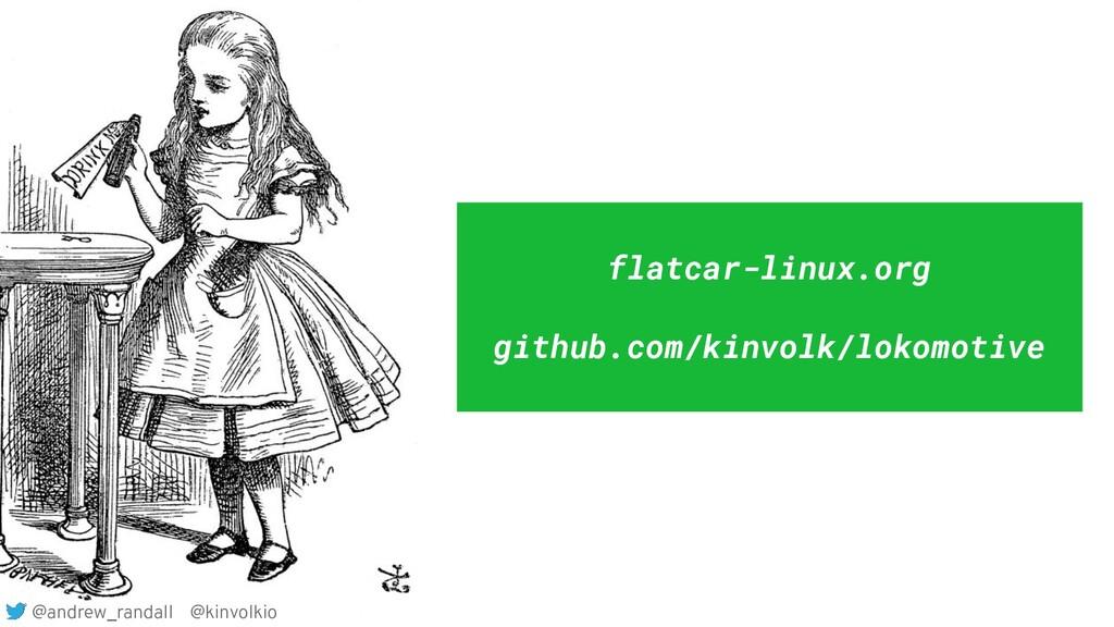 @andrew_randall @kinvolkio flatcar-linux.org gi...
