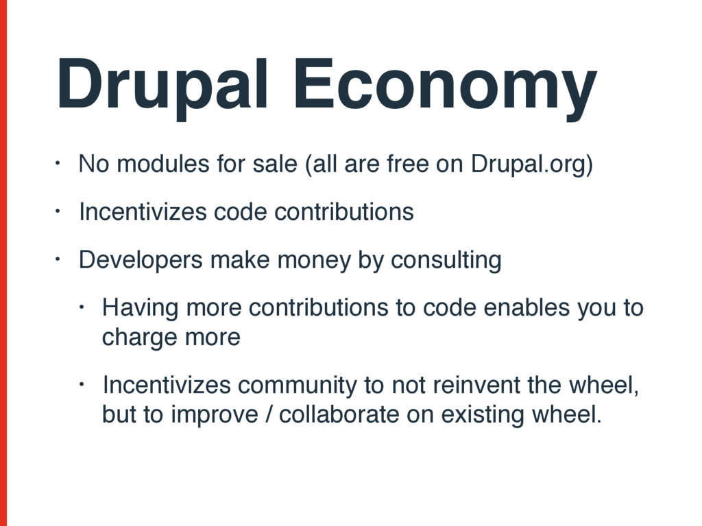 Drupal Economy • No modules for sale (all are f...
