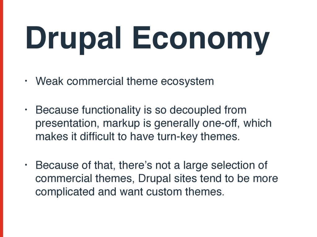 Drupal Economy • Weak commercial theme ecosyste...