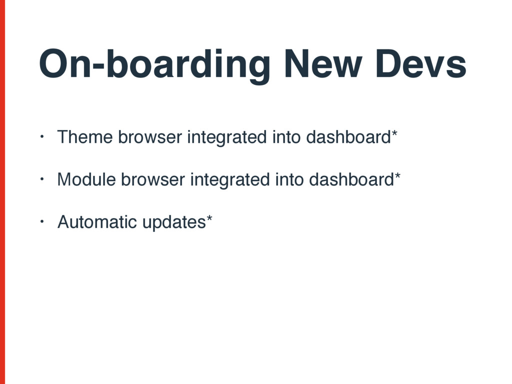 On-boarding New Devs • Theme browser integrated...