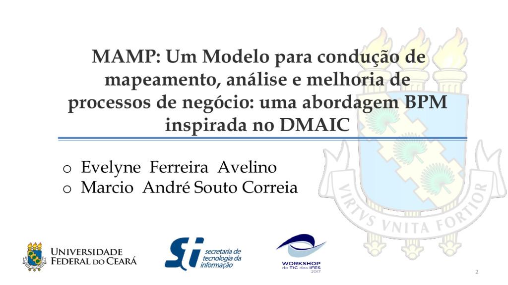 MAMP: Um Modelo para condução de mapeamento, an...
