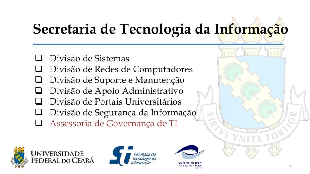 Secretaria de Tecnologia da Informação  Divisã...