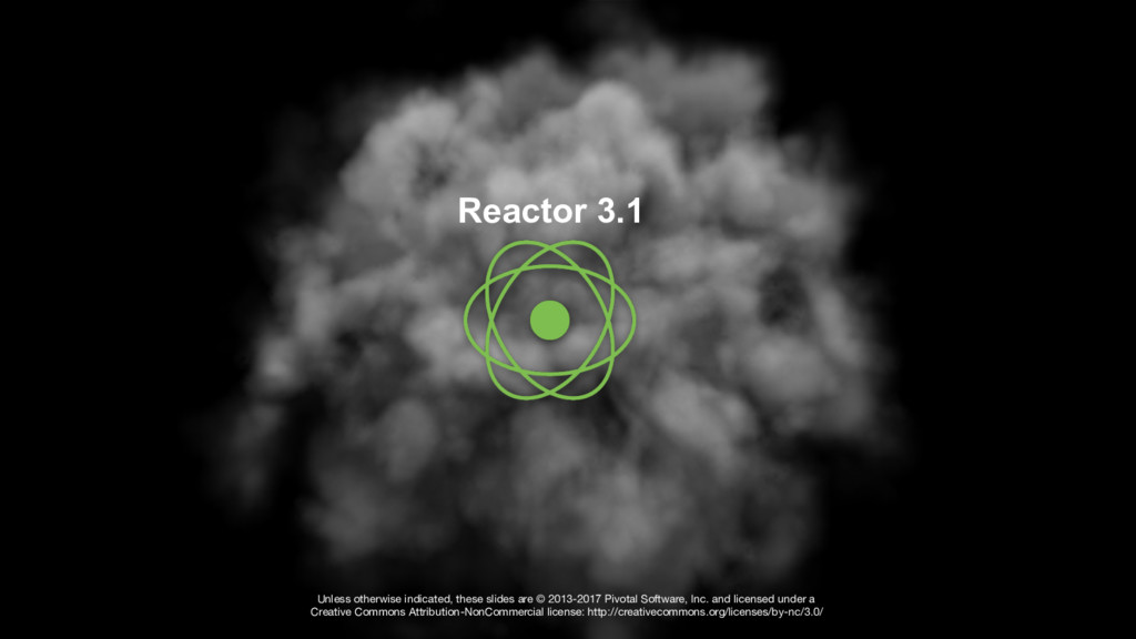 Reactor 3.1 Unless otherwise indicated, these s...