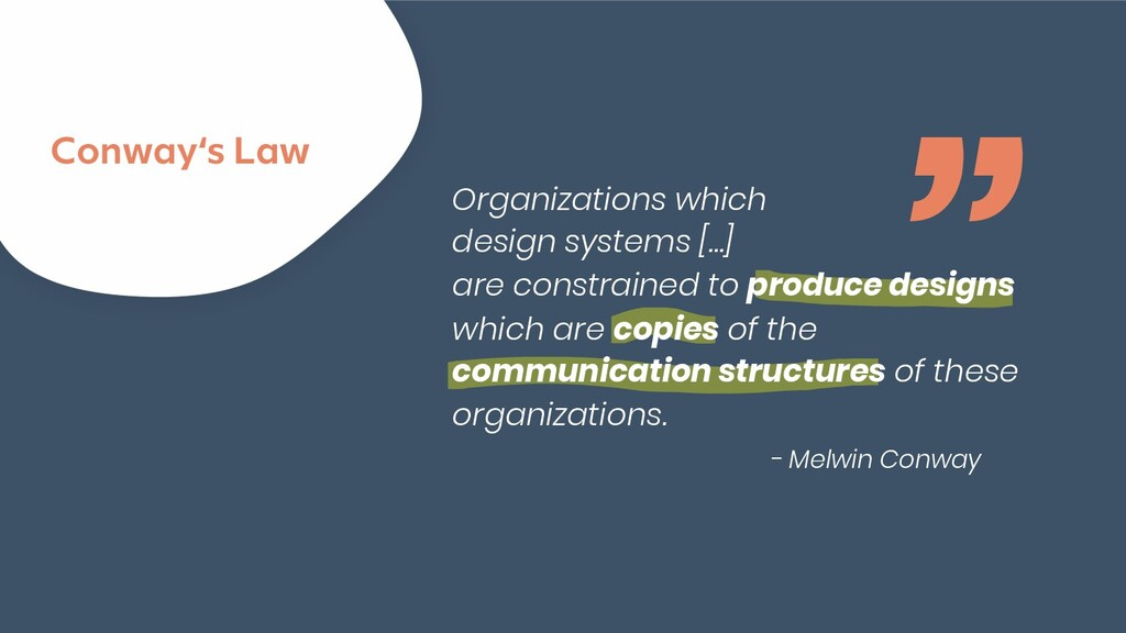 """@maschmiddy """" Conway's Law Organizations which ..."""