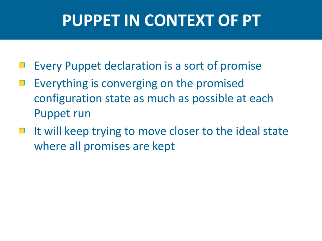 PUPPET IN CONTEXT OF PT Every Puppet declaratio...