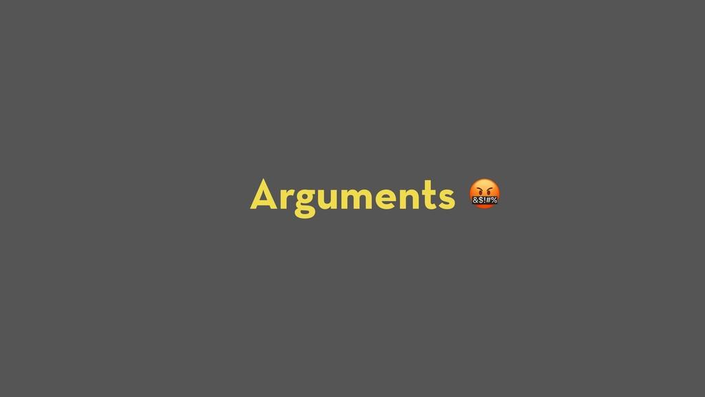 Arguments S