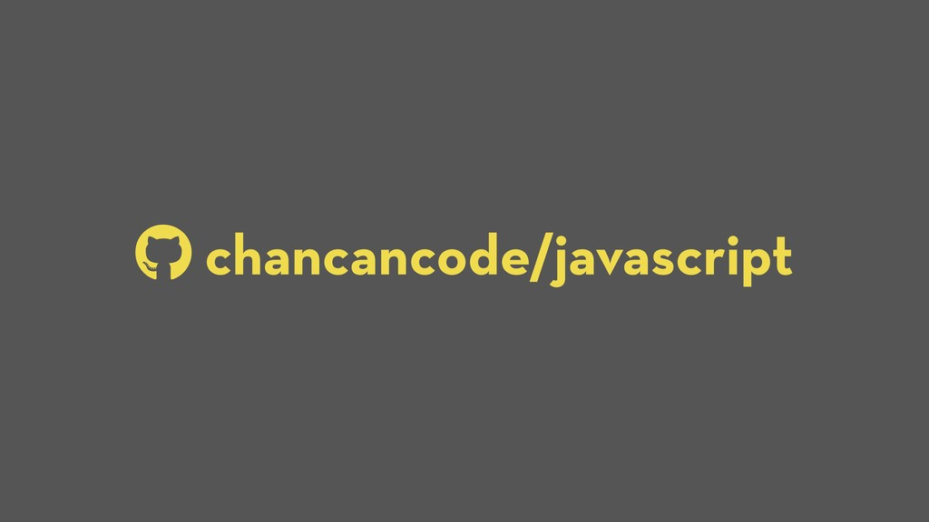 chancancode/javascript