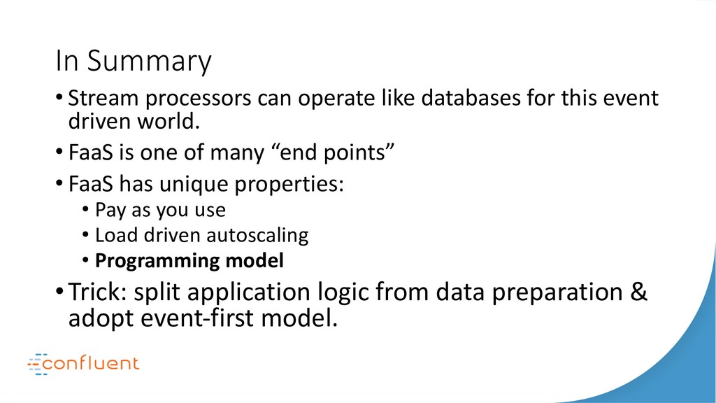 In Summary • Stream processors can operate like...