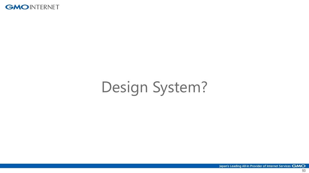 93 Design System?