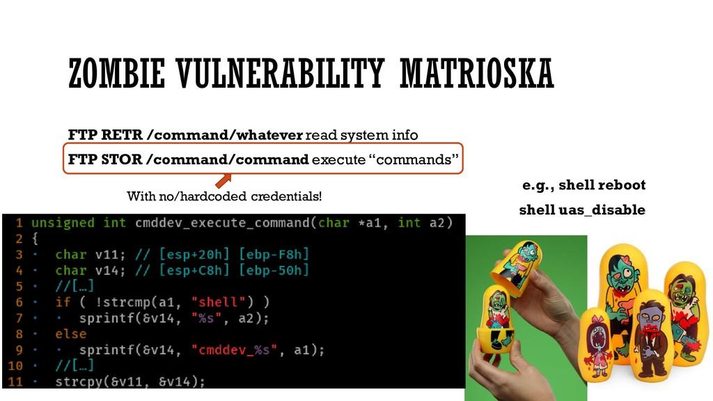 ZOMBIE VULNERABILITY MATRIOSKA FTP RETR /comman...