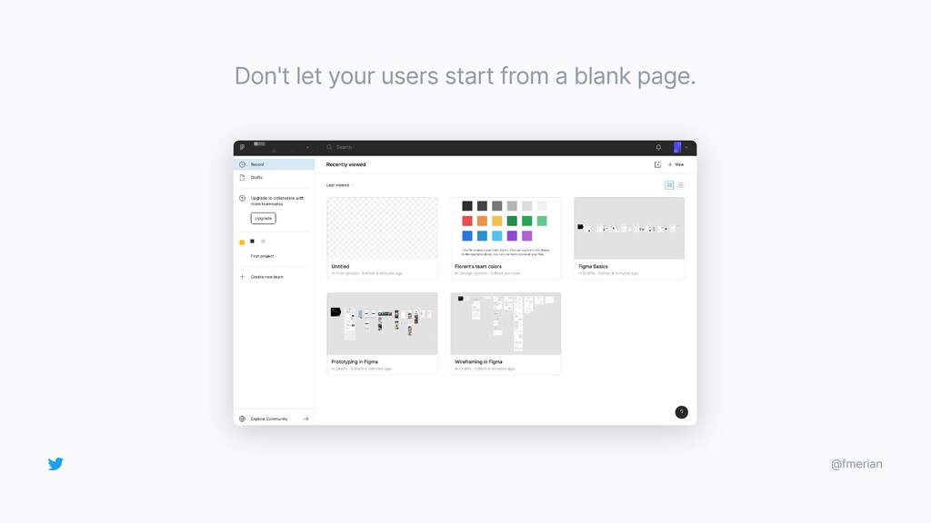 Don't let your users start from a blank page. @...