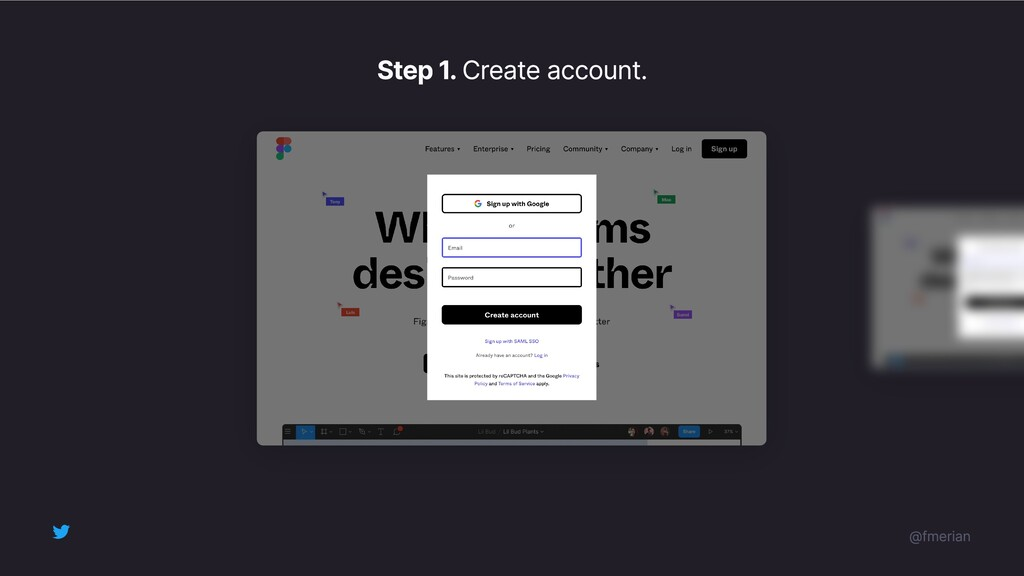 Step 1. Create account. @fmerian