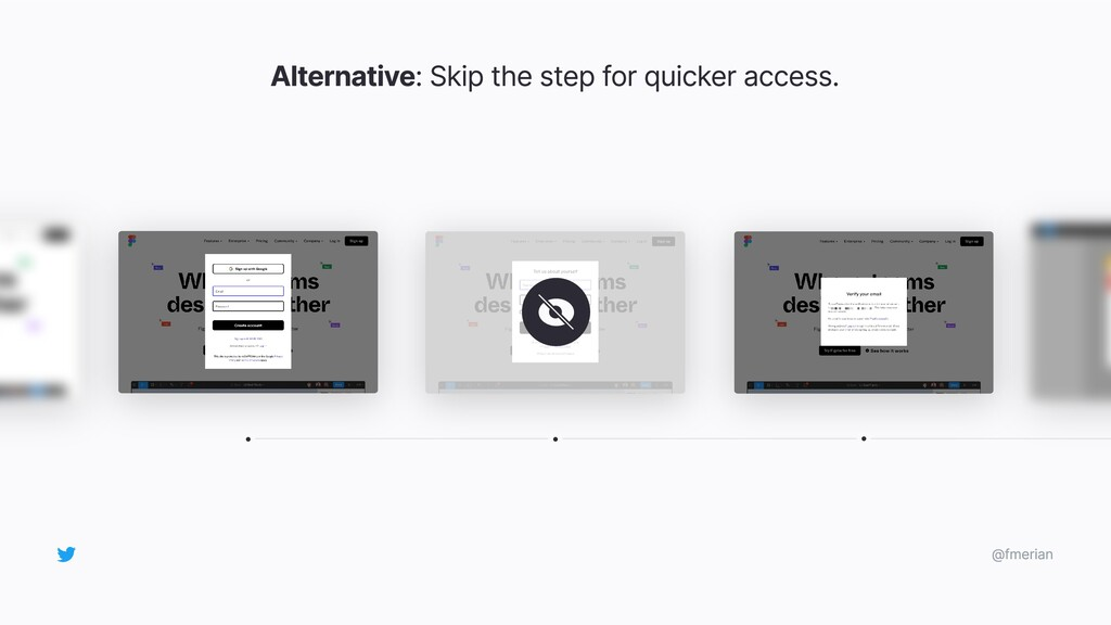 Alternative: Skip the step for quicker access. ...