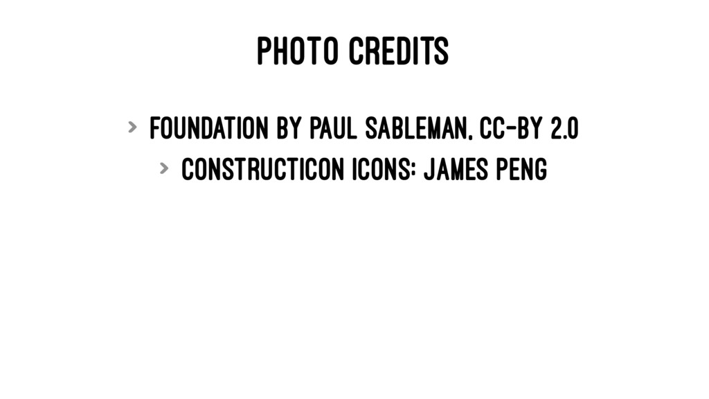 PHOTO CREDITS > Foundation by Paul Sableman, cc...