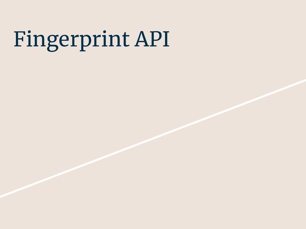 Fingerprint API