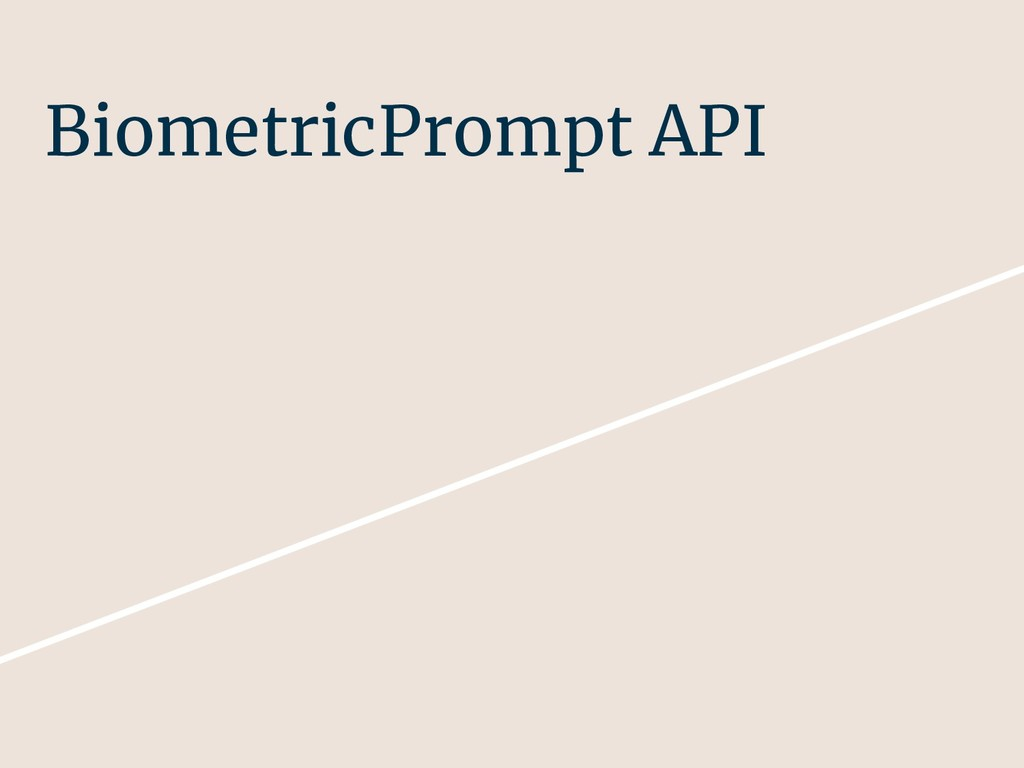 BiometricPrompt API