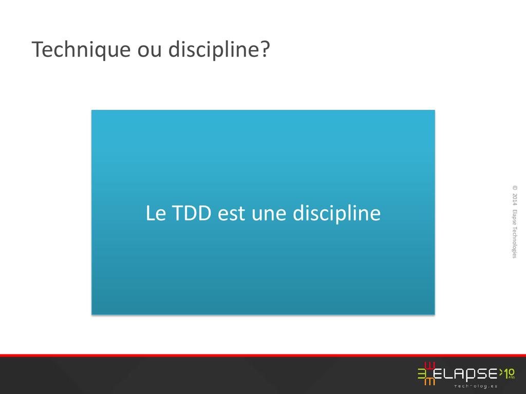 © 2014 Elapse Technologies Technique ou discipl...