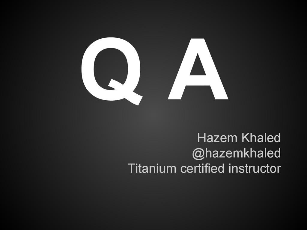 Hazem Khaled @hazemkhaled Titanium certified in...