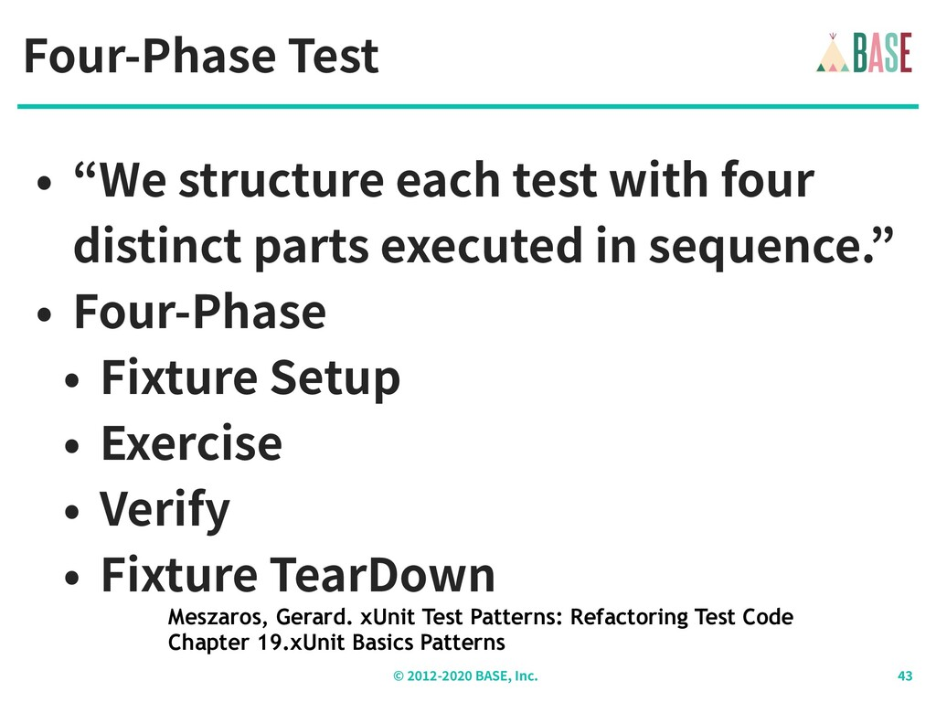 "© - BASE, Inc. Four-Phase Test • ""We structure ..."