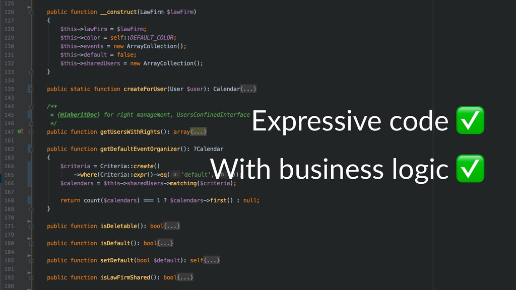 Expressive code With business logic