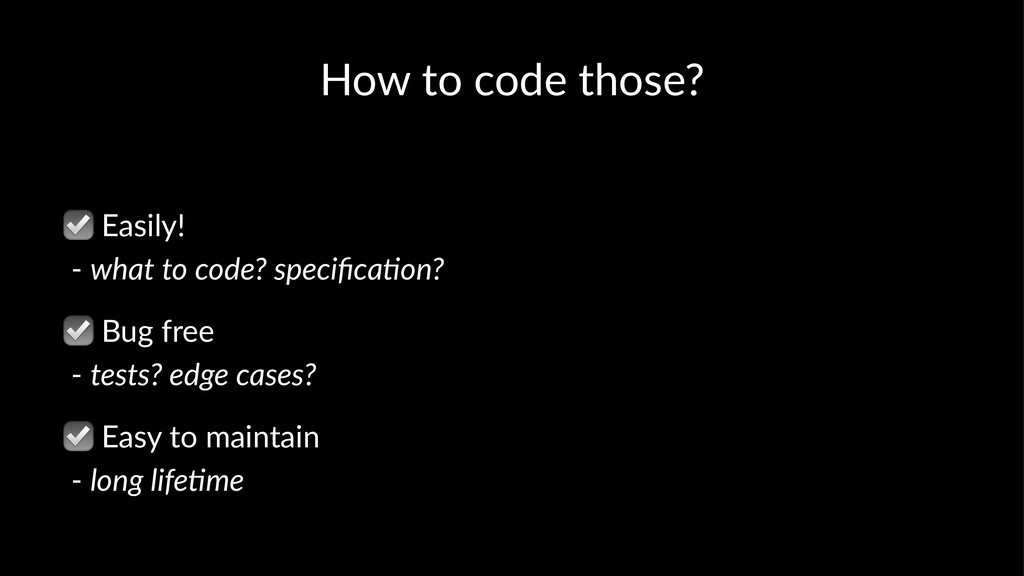 How to code those? ☑ Easily! - what to code? sp...