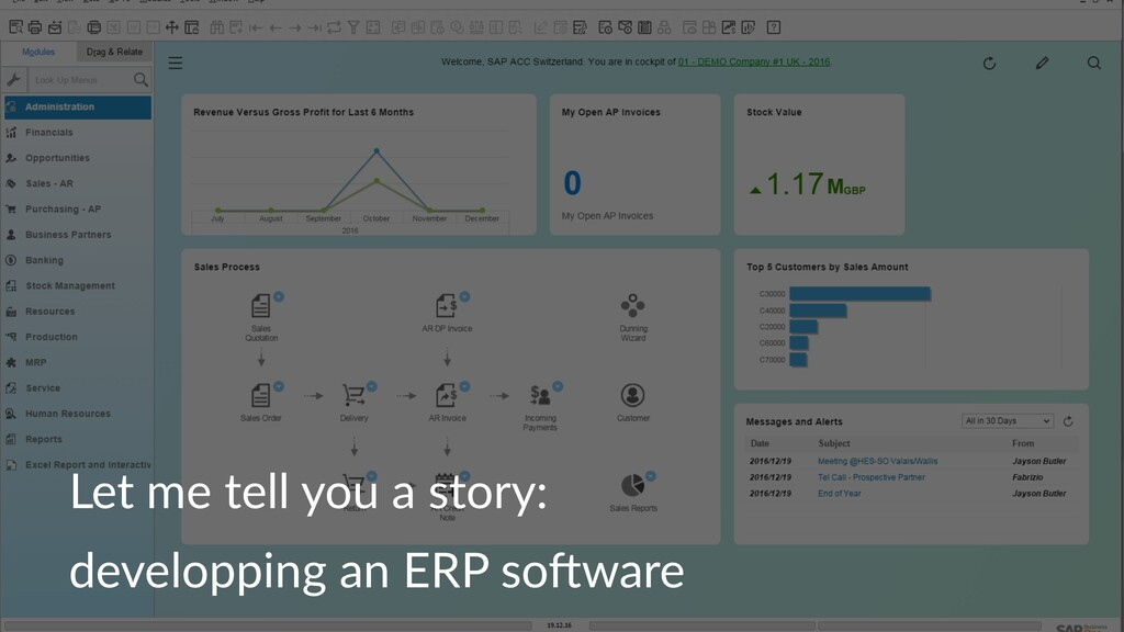 Let me tell you a story: developping an ERP so0...