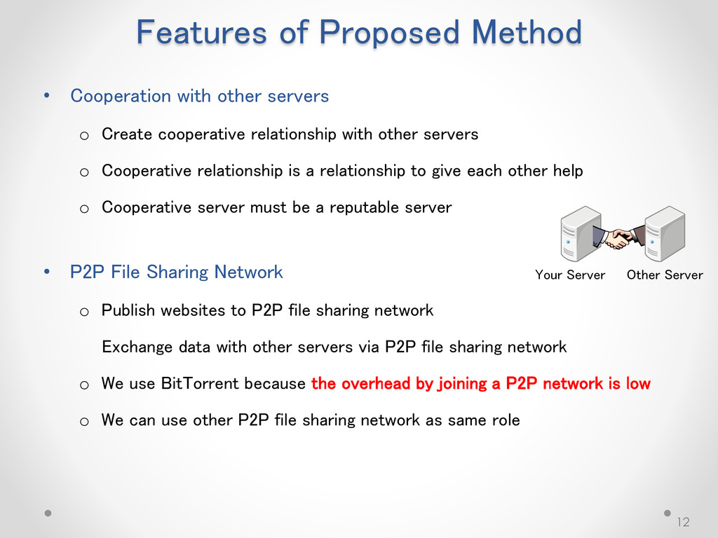 Features of Proposed Method • Cooperation with ...