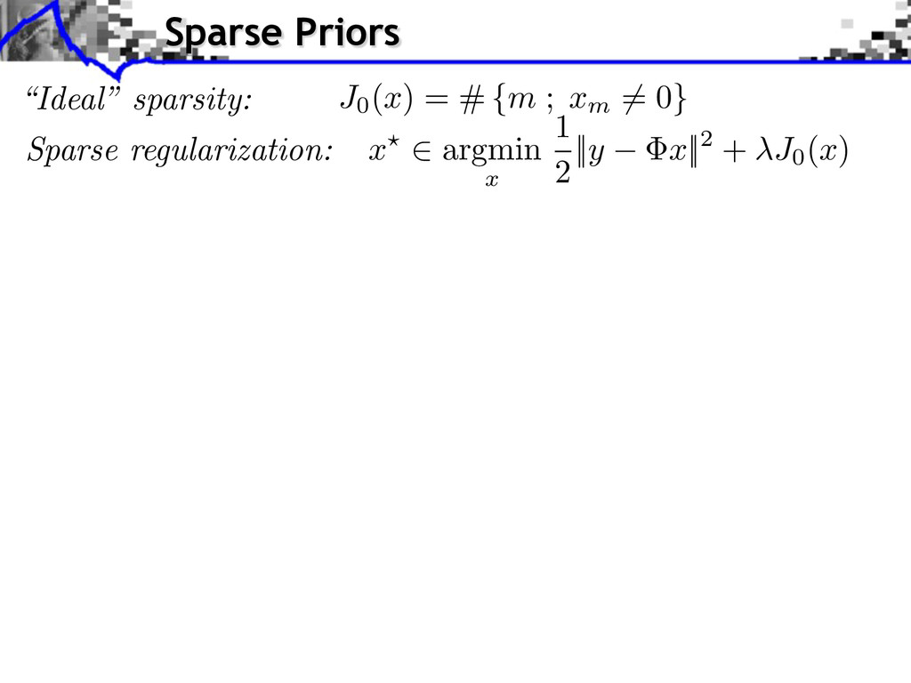 Sparse regularization: x? 2 argmin x 1 2 || y x...