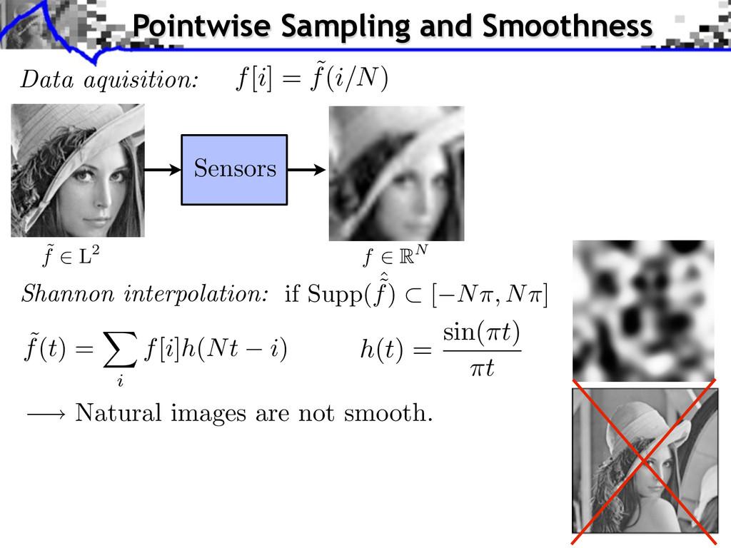 Data aquisition: Sensors ˜ f(t) = i f[i]h(Nt i)...