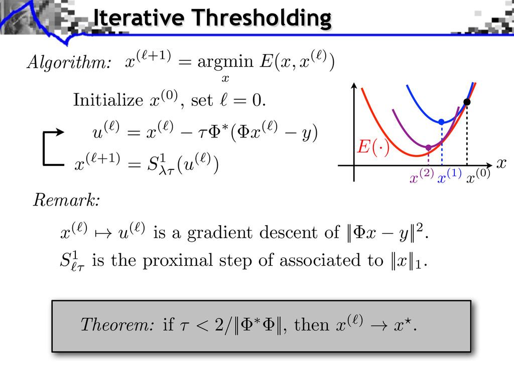 Theorem: if ⌧ < 2 / || ⇤ ||, then x (`) ! x ?. ...