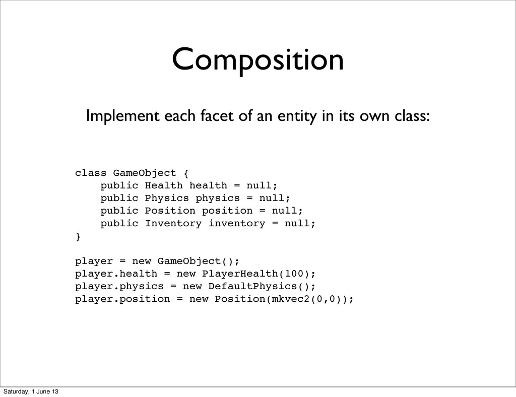Composition class GameObject { public Health he...