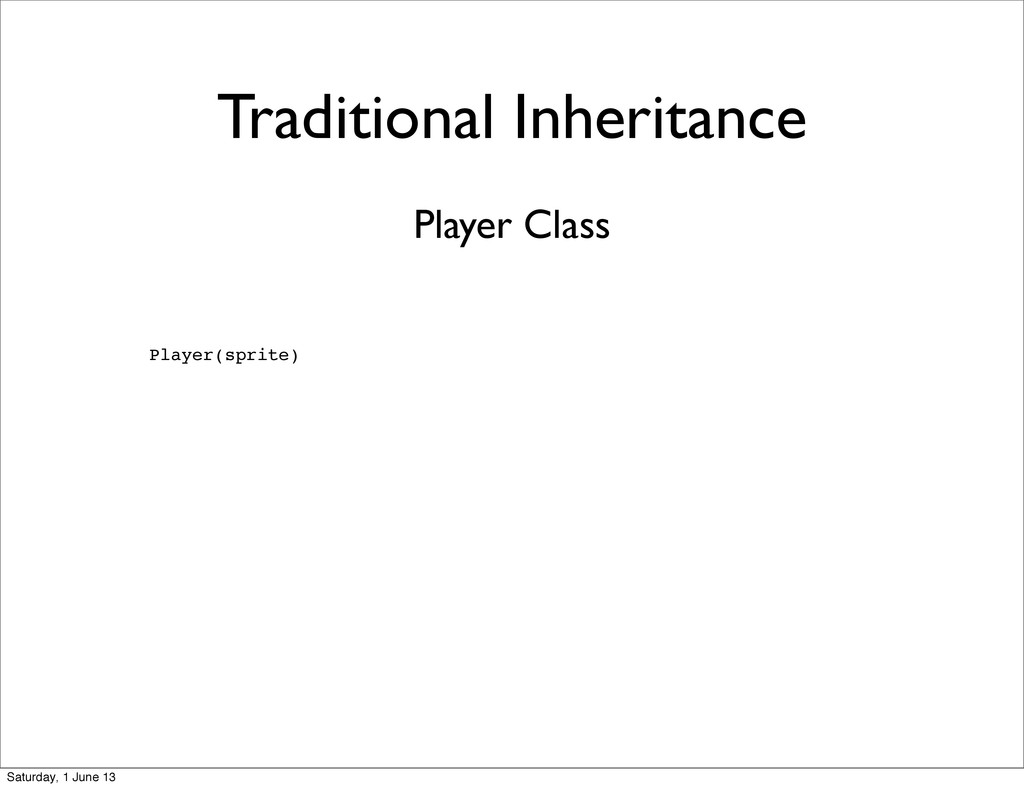 Traditional Inheritance Player(sprite) Player C...