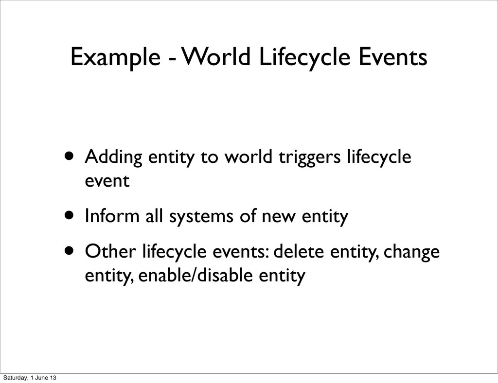 Example - World Lifecycle Events • Adding entit...