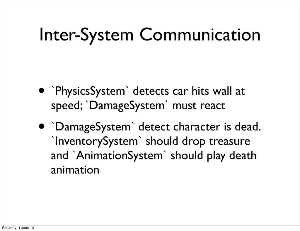 Inter-System Communication • `PhysicsSystem` de...